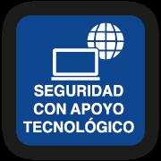 Seguridad con Apoyo Tecnológico