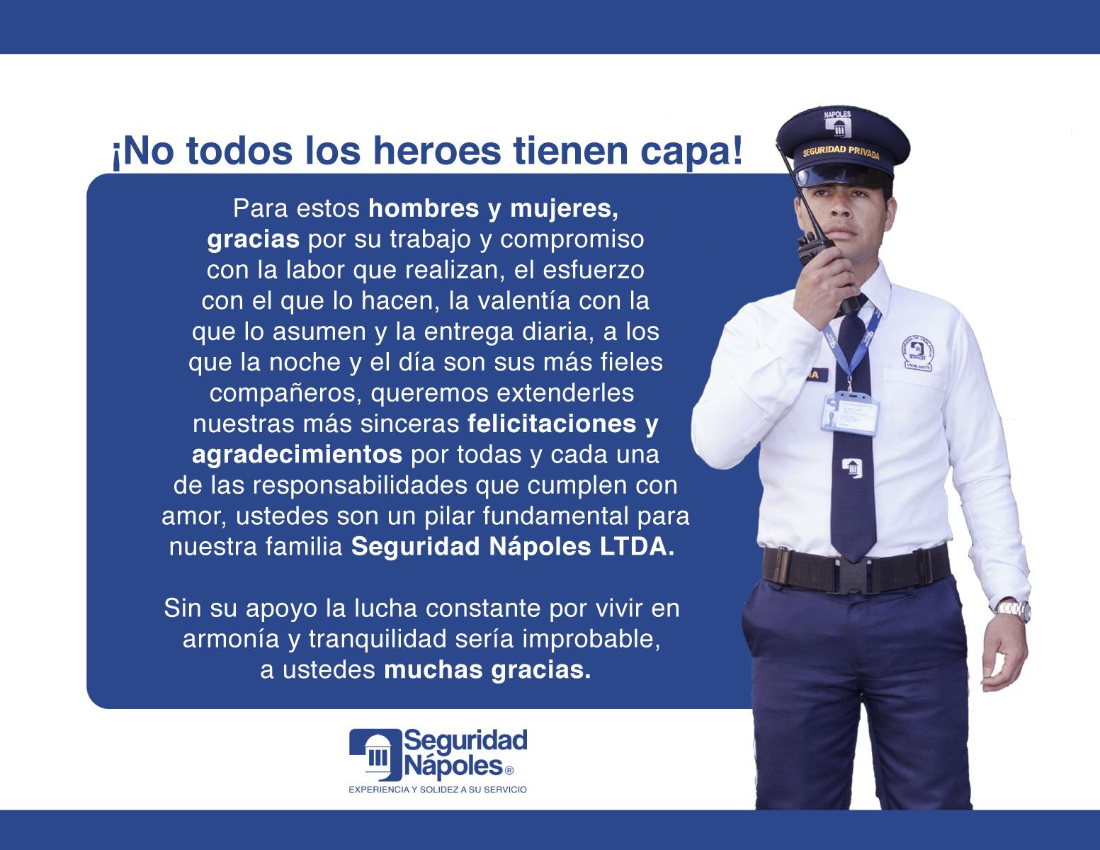 No todos los héroes tienen capa.