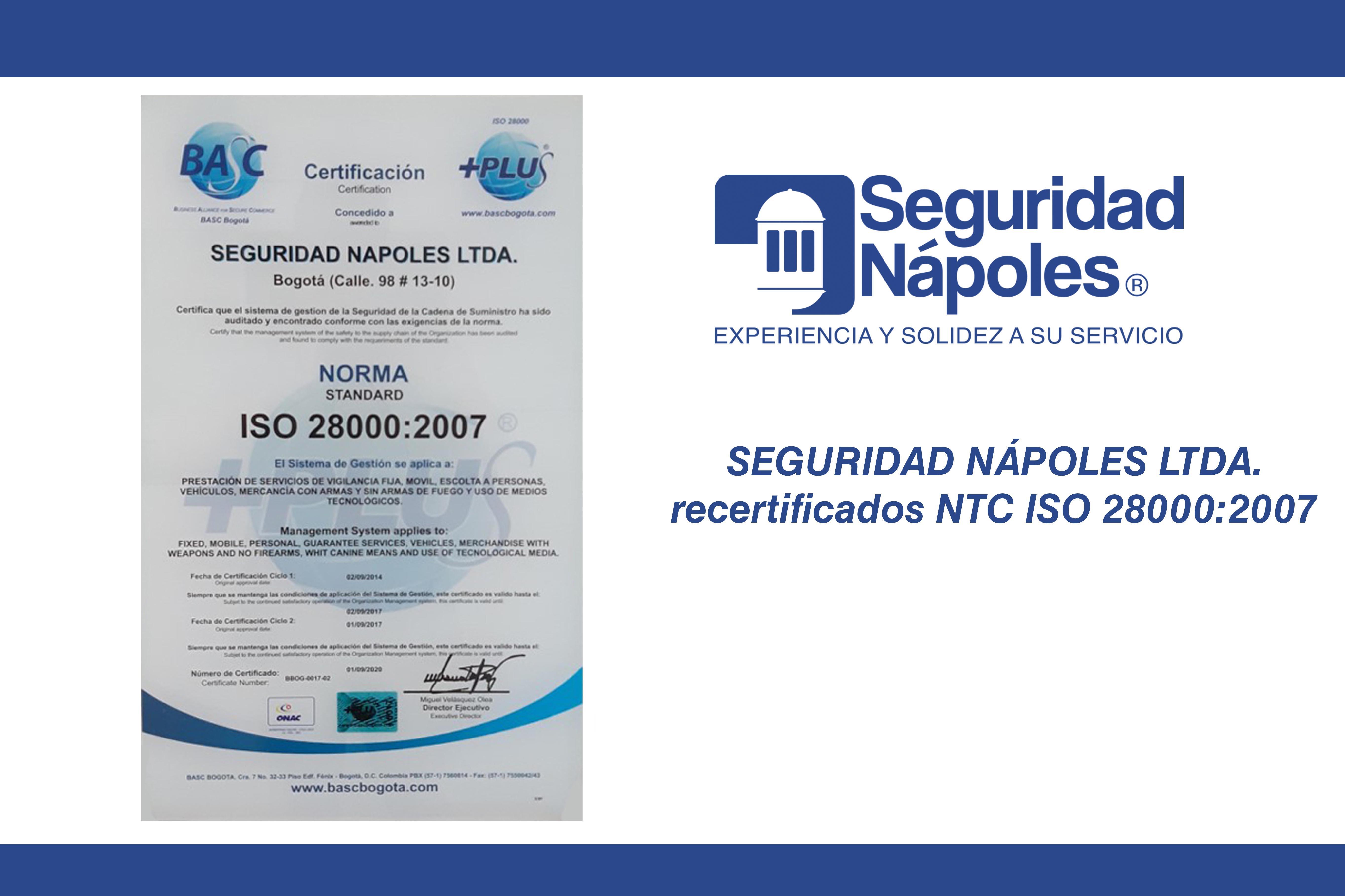 Seguridad Nápoles LTDA. recertificados NTC ISO 28000:2007